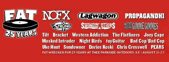 Fat Wreck Chords 25th Anniversary Shows (Day One & Two)